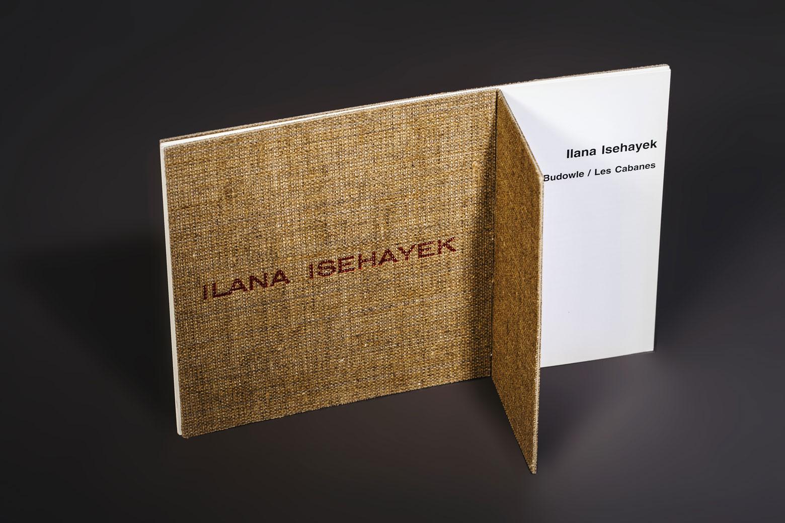 MES CABANES / Ilana ISEHAYEK